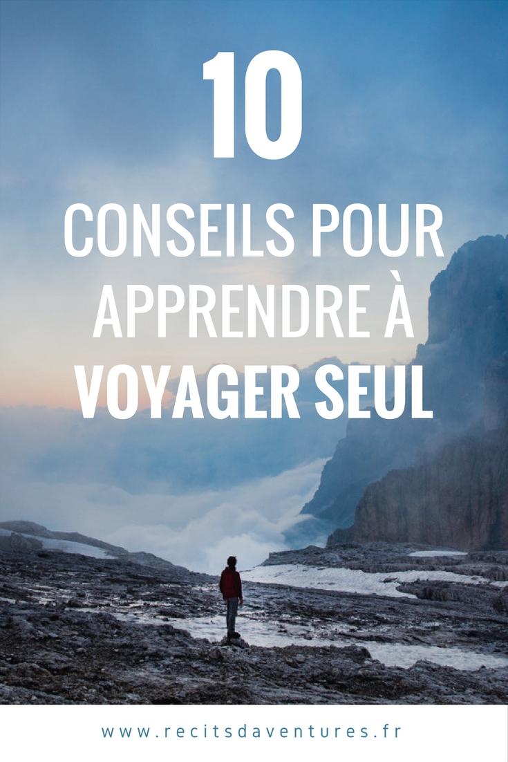 10 conseils pour apprendre à voyager seul
