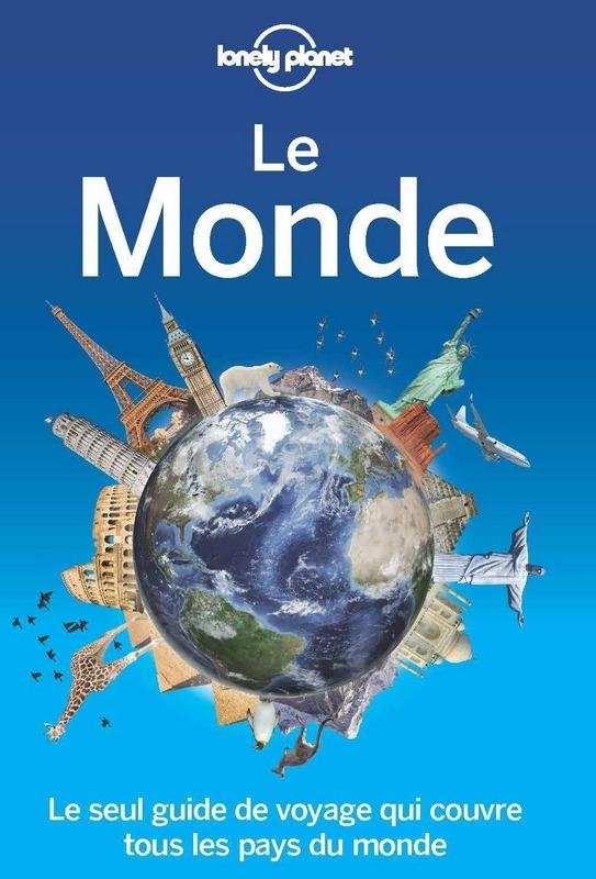 Lonely Planet : Le Monde - idée cadeau voyageur